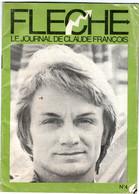 Le Journal De Claude François N°4  FLECHE  (RARE) - Other