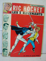 BD. 55. EO. 1970. Ric Hochet, Les Cinq Revenants. Editions Du Lombard. Tibet Et A.P. Duchateau - Ric Hochet
