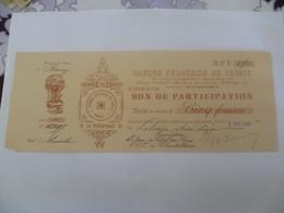 TRES RARE : Banque Française De Crédit Bon De Participation 5 Francs 1908 - Non Classés