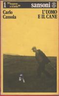 L'uomo E Il Cane - Carlo Cassola - Unclassified