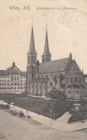 AK -Wien XX - Brigittenau Alte Jägerstrasse Mit Der Brigittakirche Amtshaus 1912 - Other
