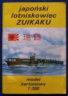 Japoński Lotniskowiec ZUIKAKU /with An Autograph/ - Paper Models / Lasercut