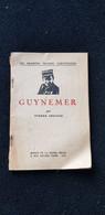 GUYNEMER Par Pierre Croidys Avion Aviateur Guerre 1914.18 Escadrille Des Cigognes Combats Aériens Bataille Somme ... - Frans