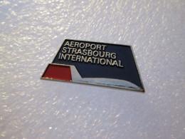 PIN'S   AVION   AEROPORT   STRASBOURG INTERNATIONAL - Aerei