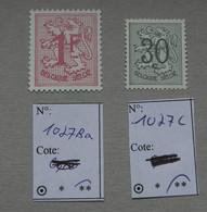 Timbres De Belgique – COB 1027Ba, 1027C– Chiffre Sur Lion Héraldique – Neufs Sans Charnière – 1967, 1980 - 1977-1985 Figure On Lion