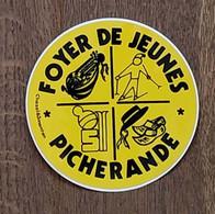 AUTOCOLLANT  STICKER - FOYER DE JEUNES 63279 PICHERANDE - PUY-DE-DÔME - Stickers
