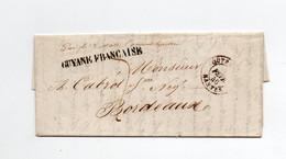 !!! MARQUE GUYANE FRANCAISE SUR LETTRE DE CAYENNE DE 1845 POUR BORDEAUX, MARQUE D'ENTREE OUTREMER NANTES. AVEC TEXTE - 1801-1848: Precursors XIX