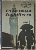 Inghilterra. La Geografia Di Biagi - Enzo Biagi - Unclassified