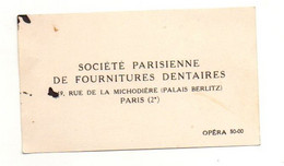 Carte De Visite Société Parisienne De Fournitures Dentaires à Paris - Format : 5.5x9.5 Cm - Visiting Cards