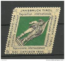 AUSTRIA Österreich Vignette 1896 Ausstellung Innsbruck Tirol Exposition Internationale * - Nuovi
