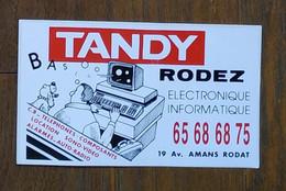 AUTOCOLLANT STICKER - TANDY - ELECTRONIQUE INFORMATIQUE - 19 AVENUE AMANS RODAT RODEZ AVEYRON - Pegatinas