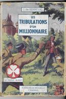SCOUTISME LE TREFLE BLANC, LES TRIBULATIONS D UN MILLIONNAIRE J DE SENNEVAL, DESSINS  P. ROUSSEAU, BONDUELLE CAMBRAI - Pfadfinder-Bewegung