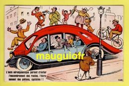 HUMOUR / AUTOMOBILE / L'AUTO AÉRODYNAMIQUE PERMET D'ÉVITER L'ENCOMBREMENT DES ROUTES, L'ÉCRASEMENT DE PIÉTONS, CYCLISTES - Humor