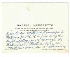 GABRIEL MEZERETTE CURE DE NOTRE-DAME DE GRACE DE PASSY CHAMOINE HONORAIRE PARIS - Visiting Cards