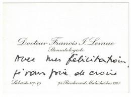 DOCTEUR FRANCOIS J. LEMUE STOMATOLOGISTE 75 BOULEVARD MALESHERBES VIII - Visiting Cards