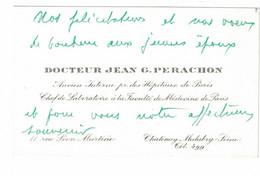 DOCTEUR JEAN G. PERACHON ANCIEN INTERNE HOPITAUX PARIS CHEF LABORATOIRE FACULTE MEDECINE CHATENAY MALABRY SEINE - Visiting Cards