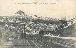 CPA 15 Cantal Vue Du Pic Griou Arrivée Du Train à St Jacques - Etat - Other Municipalities