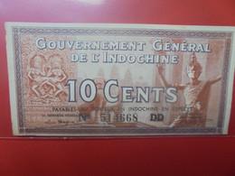 INDOCHINE 10 Cents Peu Circuler/Neuf (B.23) - Indochina