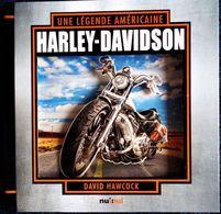 David Hawcock - Une Légende Américaine : HARLEY-DAVIDSON - Pop-Up ( Motos En Relief ) - Éditions Nuinui - ( 2016 ) . - Moto
