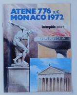 Atene 776 A.c.  Monaco 1972 - Olimpia /Olimpiadi -   Supplemento All'Intrepido Sport - Books