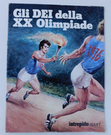 GLI DEI DELLA XX OLIMPIADE / Olimpiadi - Supplemento All'Intrepido Sport - Books
