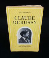 ( Art Musical )  CLAUDE DEBUSSY Par Guy FERCHAULT  1948 - Musique