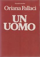 Un Uomo - Oriana Fallaci - Unclassified