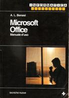A.L. BENASI MICROSOFT OFFICE Manuale D'uso - Ediz. TECNICHE NUOVE - Informatica