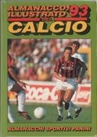 Almanacco Illustrato Del Calcio '93. Ed. Panini 1993 - AA. VV. - Unclassified