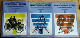 R. MARCHESE FRONTIERE DELLA STORIA 3 VOLUMI LA NUOVA ITALIA EDITRICE - Storia, Filosofia E Geografia