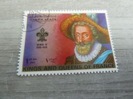 AJMAN - Henri IV (1589-1610) King Of France - 1 Riyal - Air Mail - Oblitérés -  Année 1972 - - Ajman