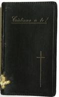 Cristiano A Te! Can. Valbonesi Sac. Vincenzo - Forlì 1936 - Religione