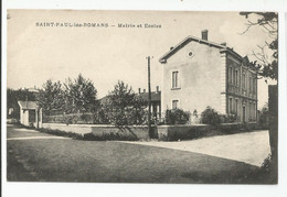 26 Drome St Saint Paul Les Romans Mairie Et écoles - Autres Communes