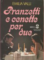 Pranzetti E Cenette Per Due - Emilia Valli - Unclassified