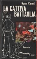 La Cattiva Battaglia - Nanni Canesi - Unclassified