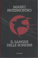 Il Sangue Delle Rondini -  Mario Paternostro - Unclassified