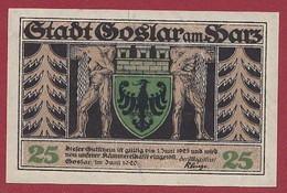 Allemagne 1 Notgeld  De 25 Pf Stadt  Goslar Am Harz  (RARE) Dans L 'état   Lot N °227 - Verzamelingen