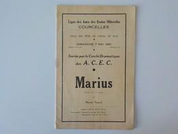 1961 Brochure Ligue Des Amis Des Ecoles Officielles Cercle Dramatique A.C.E.C Pièce Théâtre Marius Pagnol + Pubs - Courcelles