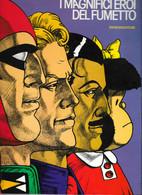 I MAGNIFICI EROI DEL FUMETTO - MANDRAKE L'UOMO MASCHERATO ECC. 1970 SANSONI EDITORE - Prime Edizioni