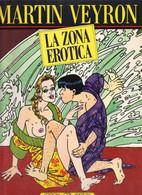 MARTIN VEYRON LA ZONA EROTICA - EDIZIONI OPI EDIZIONI 1990 - Prime Edizioni