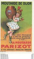 CPA  Publicité. Moutarde De Dijon PARIZOT.  Illustrateur POULBOT. ..G884 - Poulbot, F.