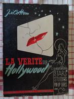 La Verité Sur Hollywood, Stars, Studios, Pin-Up Girls And Co Par J.V.Cottom - Cinéma/Télévision