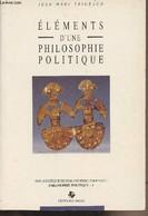"""Eléments D'une Philosophie Politique - """"Bibliothèque De Philosophie Comparée, Philosophie Politique"""" - 1 - Trigeaud Jean - Psychology/Philosophy"""