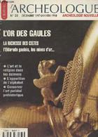 L'Archéologue N°33 - Déc. 1997 - Janv. 1998 - L'or Des Gaules - La Richesse Des Celtes - L'Eldorado Gaulois, Les Mines D - Archeology