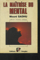 La Maîtrise Du Mental - Sadhu Mouni - 1991 - Psychology/Philosophy
