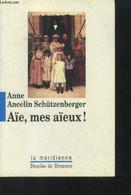Aie, Mes Aieux ! - Ancelin Schutzenberger Anne - 1996 - Psychology/Philosophy