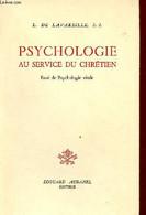 Psychologie Au Service Du Chrétien - Essai De Psychologie Vitale. - L.de Lavareille S.J. - 1960 - Psychology/Philosophy