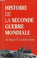Histoire De La Seconde Guerre Mondiale - Liddell Hart Sir Basil H. - 1999 - War 1939-45