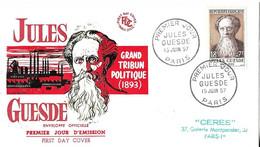 JULES GUESDE - 1ER JOUR ILLUSTRE PAR PAUL RINGELESTEIN ( USINE ET HOMME POLITIQUE EN ROUGE ) VOIR LE SCANNER - Cartas