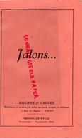 03-VICHY- MONTLUCON- LIVRET JALONS EQUIPES ET CADRES- 1943-CHANTIERS JEUNESSE-PETAIN-COLLABORATION-TERRENOIRE- - Guerra 1939-45
